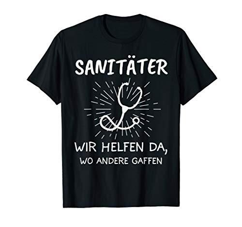 Sanitäter Rettungssanitäter Notfallsanitäter Geschenk T-Shirt