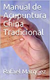 Manual de Acupuntura China Tradicional