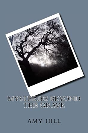 Mysteries Beyond the Grave