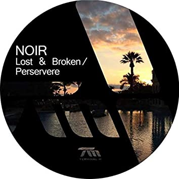 Lost & Broken / Perservere