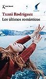 Los últimos románticos par Rodríguez