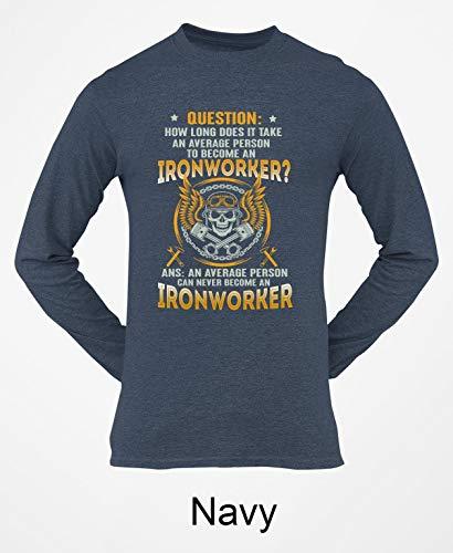 asinglekiss Sarcastic Ironworker Long Sleeve Shirt BLS01_17