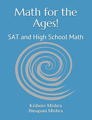 Math for the ages! : sat and high school math