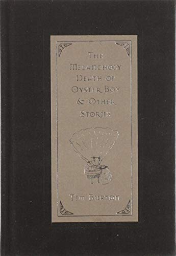 The Melancholy Death of Oyster Boy & Other Stories: and Other Stories
