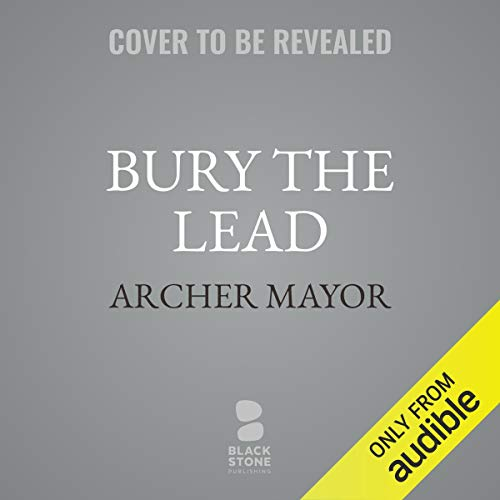 Bury the Lead audiobook cover art