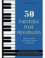 30 Partituras Piano Principiantes: Piezas Famosas Simplificadas de la Música Clásica & Folclórica - Libro para Pianistas Principiantes