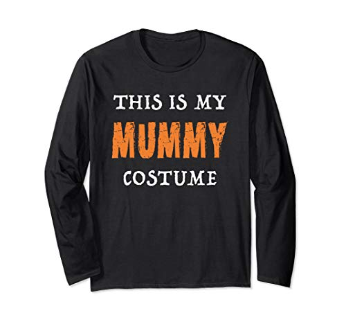 This Is My Mummy Costume Funny Halloween Langarmshirt