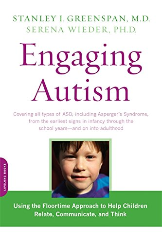 Engaging Autism: Using the Floortime Approach to Help...