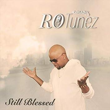 Still Blessed