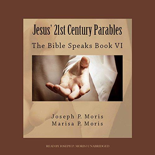 Jesus' 21st Century Parables audiobook cover art
