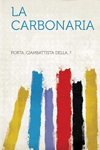 La Carbonaria (Italian Edition)