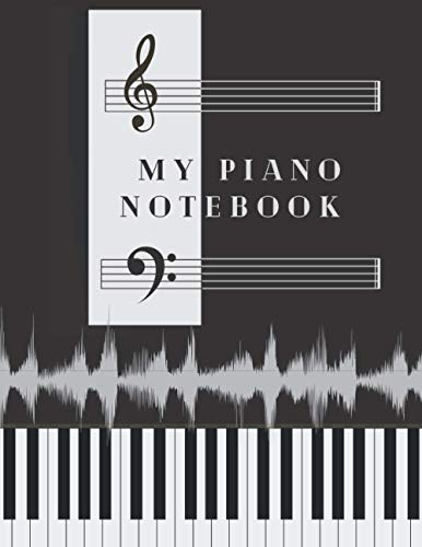 My Piano Notebook: 8.5 X 11 inch 100 pages