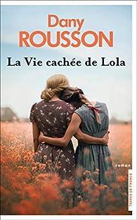 La vie cachée de Lola par Rousson