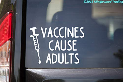 """Minglewood Trading White - Vaccines Cause Adults - V1-6"""" x 4"""" Vinyl Decal Sticker - Vax Antivax - 20 Color Options"""