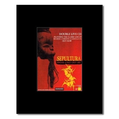 SEPULTURA - Under a Pale Grey Sky Matted Mini Poster - 13.5x10cm