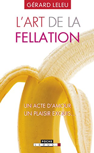 L'art de la fellation