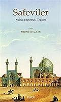 Safeviler: Kültür-Diplomasi-Toplum