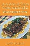 La cucina di Clara ricette casalinghe: Secondi piatti di carne
