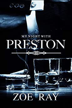 My Night With Preston (Zoe Ray's Reader Fantasy Series Book 1) Review