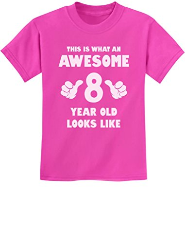 This is What an Awesome 8 Year Old Looks Like 8th Birthday Youth Kids T-Shirt Medium Pink