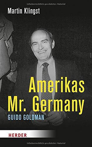 Amerikas Mr. Germany: Guido Goldman