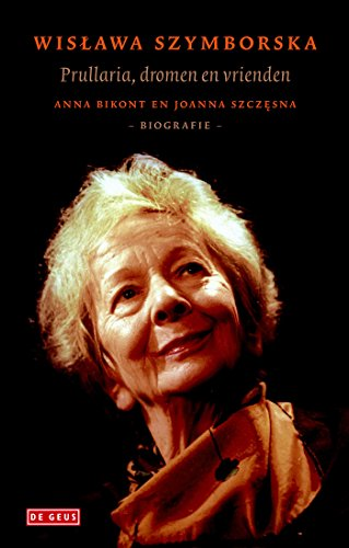 Wislawa Szymborska: biografie (Dutch Edition)