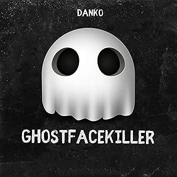GhostFaceKiller #GFK