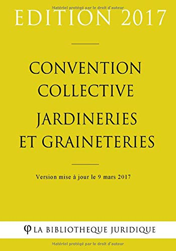 Convention collective Jardineries et graineteries