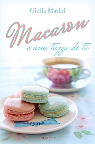 Macaron e una tazza di tè: La serie