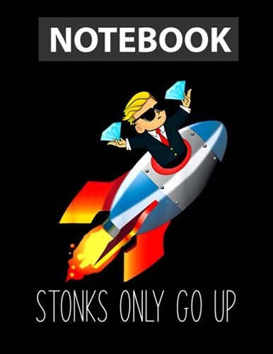 WallStreetBets WSB Rocket Ship To The Moon Stonks Only Go Up / College Ruled Notebook 8.5x11 inch