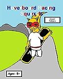 Hoverboard Racing Squirrels