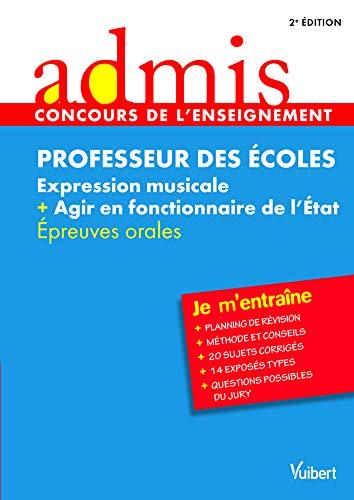 Concours Professeur des écoles - Expression musicale et agir en fonctionnaire de l'Etat - Epreuves orales - Admis - Je m'entraine - Session 2013-2014 - CRPE