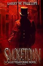 Smoketown: A Las Vegas Crime Novel
