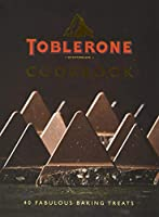 Toblerone Cookbook: 40 Fabulous Baking Treats