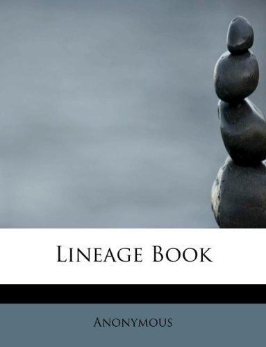 [( Lineage Book )] [by: Anonymous] [Sep-2009]