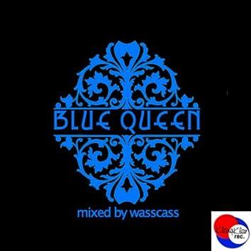 Blue Queen (Mixed by Wasscass)