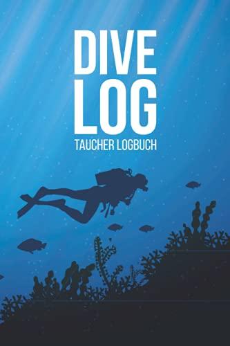 Dive Log: Taucher Logbuch für bis zu...
