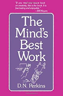 By D. N. Perkins - The Mind's Best Work (1981-01-16) [Paperback]