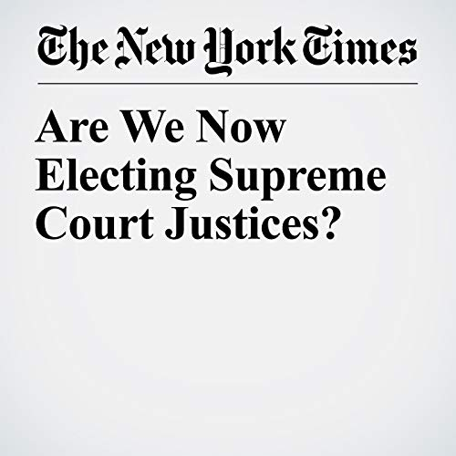 Are We Now Electing Supreme Court Justices? audiobook cover art