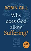 Why Does God Allow Suffering?: A Little Book of Guidance (Little Books of Guidance)
