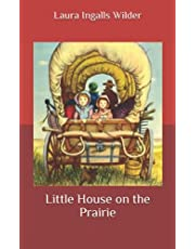 Little House on the Prairie: A Collection of Beautifully Written Books that Offer Insights into Modern Behavior.
