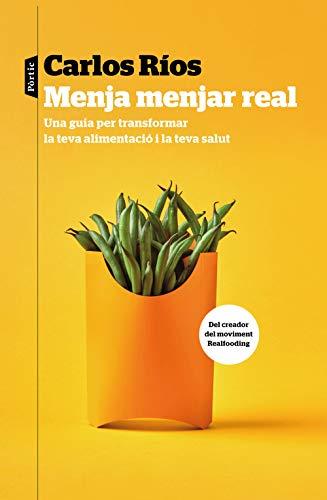 Menja menjar real (Catalan Edition)