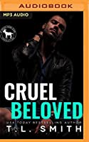 Cruel Beloved: A Hero Club Novel