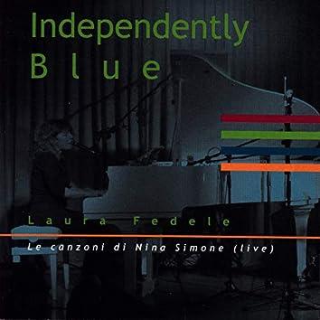 Independently Blue (Le canzoni di Nina Simone)