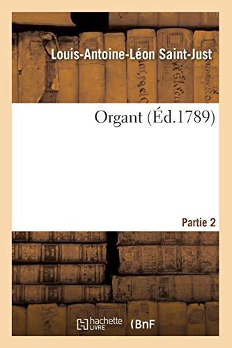 Saint-Just-L-A-L: Organt. Partie 2 (Litterature)
