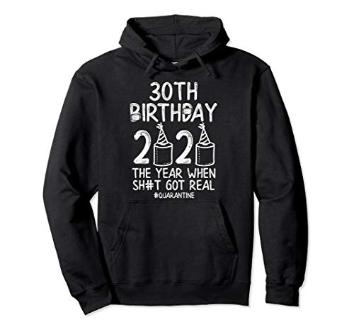 30th Birthday Quarantined 2020 Toilet Paper Funny Bday Gift Pullover Hoodie