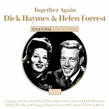 Together Again - Dick Haymes & Helen Forrest