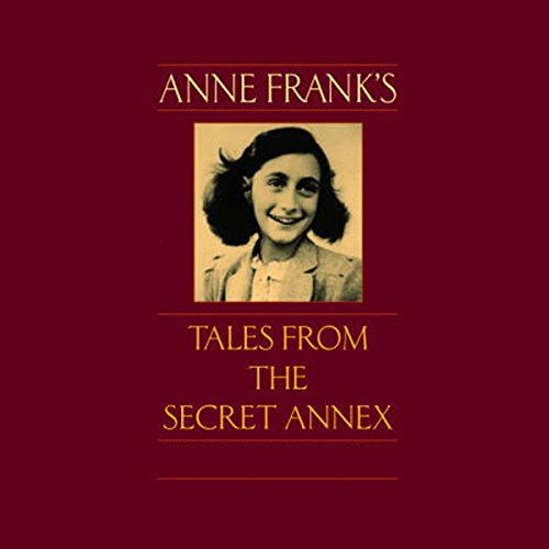 Anne Frank's Tales from the Secret Annex audiobook cover art