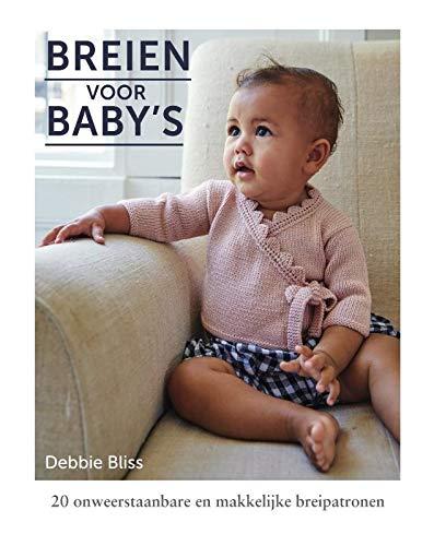 Breien voor baby's: 20 onweerstaanbare en makkelijke breipatronen