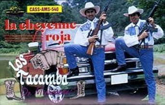 Los Tacamba De Michoacan (La Cheyene Roja)